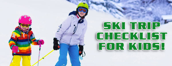 Kids' Ski Trip Checklist
