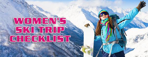Women's Ski Trip Checklist