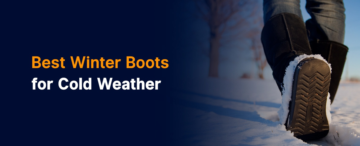 Best Winter Boots for Cold Weather