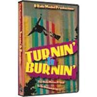 Turnin & Burnin DVD