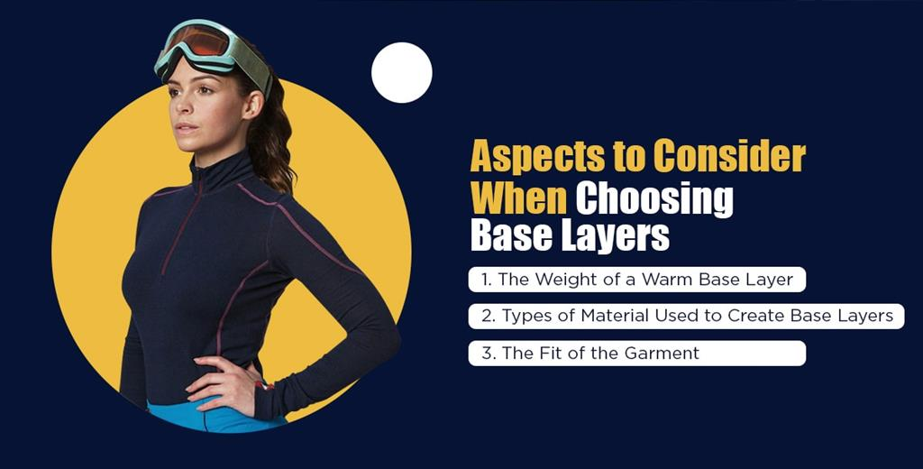 aspects to consider when choosing base layers