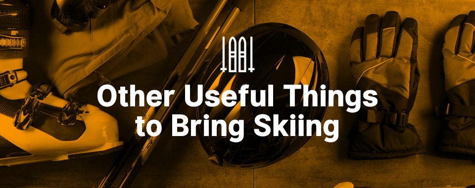 Useful Things To Bring Skiing
