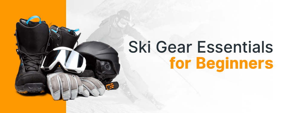 3315e0b878 What to Pack for Your First Ski Trip